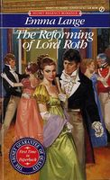 The Reforming of Lord Roth