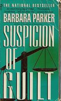 Suspicion of Guilt by Barbara Parker