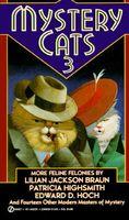 Mystery Cats 3: More Feline Felonies