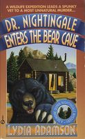 Dr. Nightingale Enters the Bear Cave
