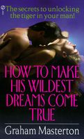 How to Make His Wildest Dreams Come True