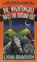 Dr. Nightingale Races the Outlaw Colt