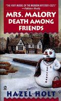 Mrs. Malory: Death Among Friends