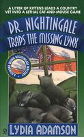 Dr. Nightingale Traps the Missing Lynx