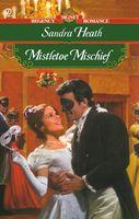 Mistletoe Mischief