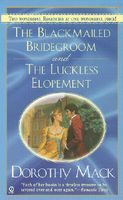 Blackmailed Bridegroom / The Luckless Elopement