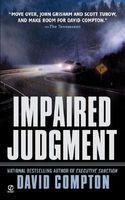 Impaired Judgment
