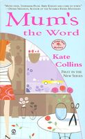 Mum's The Word by Kate Collins