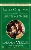 Father Christmas / Christmas Wishes
