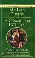 My Lady Domino / A Commercial Enterprise