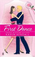First Dance by Karen Kendall