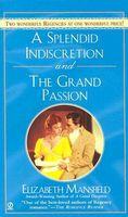 Splendid Indiscretion / The Grand Passion