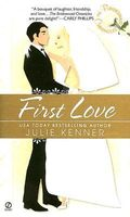First Love by Julie Kenner