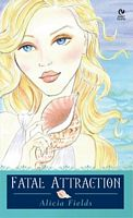 Fatal Attraction: Aphrodite's Tale