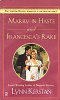 Marry in Haste / Francesca's Rake