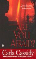 Are You Afraid?