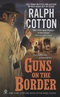Guns on the Border / Sabio's Redemption