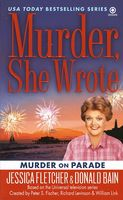 Murder on Parade by Jessica Fletcher; Donald Bain