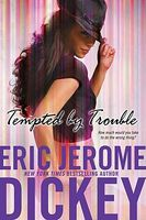 Tempted by Trouble by Eric Jerome Dickey