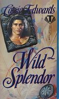 Wild Splendor / Savage Nights