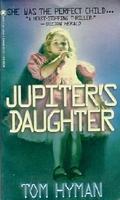 Jupiter's Daughter