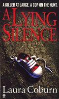 A Lying Silence