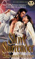 Slow Surrender