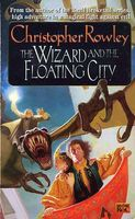 The Wizard and the Floating City