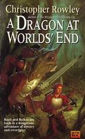 A Dragon at World's End