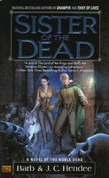 Sister of the Dead by Barb Hendee; J.C. Hendee