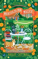 Marigolds for Malice