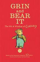 Grin and Bear It: Corduroy's Wit & Wisdom