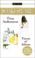 Titus Adronicus and Timon of Athens