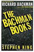 Bachman Books: Four Early Novels by Richard Bachman