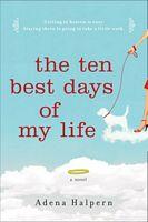 The Ten Best Days of My Life