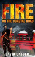 Fire on the Coastal Road