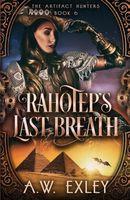 Rahotep's Last Breath