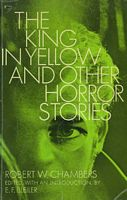 The King in Yellow and Other Horror Stories