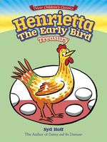 Henrietta, the Early Bird Treasury