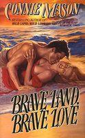 Brave Land, Brave Love