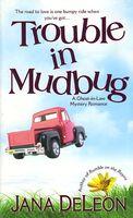 Trouble in Mudbug