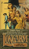 Longarm and the Boot Hillers
