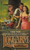 Longarm and the Devil's Railroad