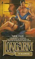 Longarm in Deadwood