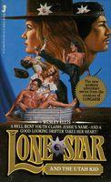 Lone Star and the Utah Kid