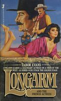 Longarm and the French Actress