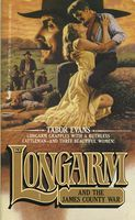 Longarm and the James County War