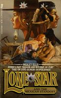 Lone Star and the Mexican Standoff