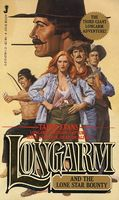 Longarm and the Lone Star Bounty