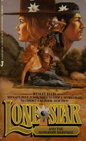 Lone Star and the Hangrope Heritage